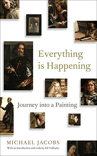 9781847088079: Everything is Happening: Journey into a Painting