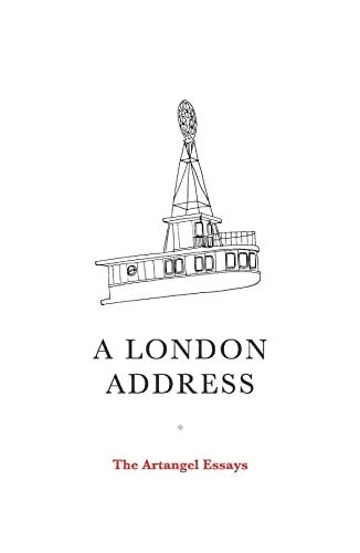 9781847088338: A London Address: The Artangel Essays