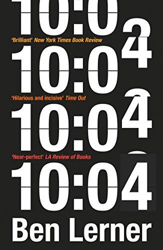 9781847088932: 10:04: A Novel