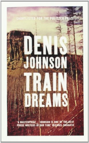 9781847089151: Train Dreams