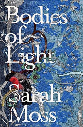 Bodies of Light: Moss, Sarah