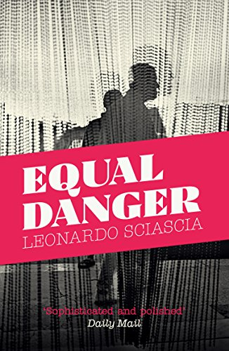 Equal Danger: Leonardo Sciascia (author),