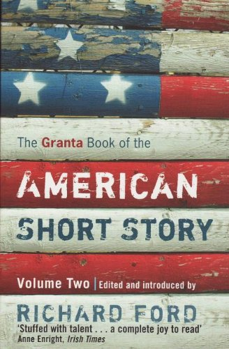 9781847089786: The Granta Book of the American Short Story, Volume 2