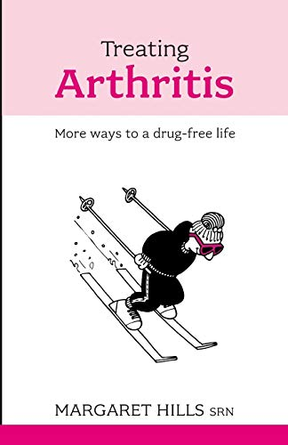 9781847090409: Treating Arthritis: More Ways to a Drug-free Life