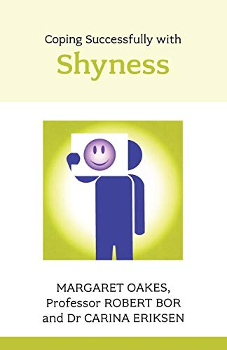 Coping Successfully with Shyness (Overcoming Common Problems): Bor, Robert