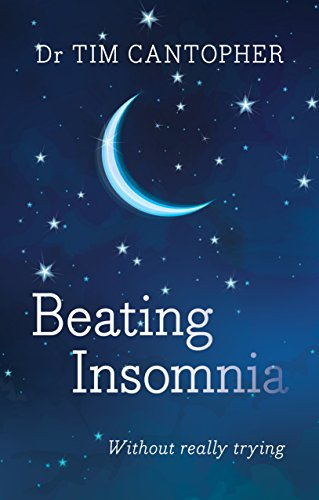 Beating Insomnia: Cantopher, Dr. Tim