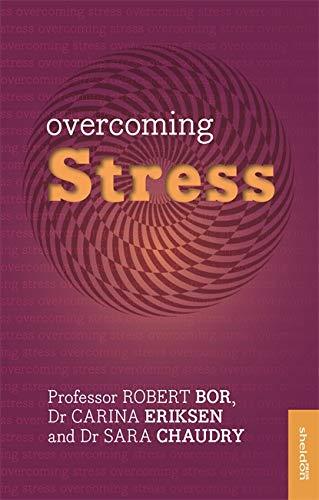Overcoming Stress (Overcoming Common Problems): Bor, Robert