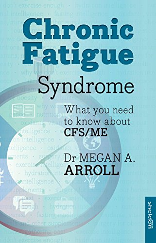 Chronic Fatigue Syndrome: What you need to know about CFS/ME: Arroll, Megan. A
