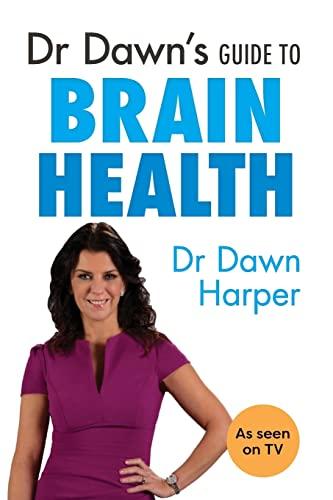 9781847093608: Dr Dawn's Guide to Brain Health
