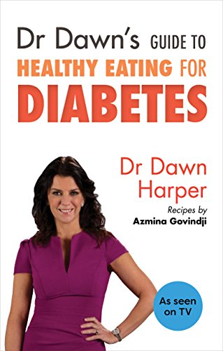 Dr Dawn's Guide to Healthy Eating for Diabetes: Dawn Harper