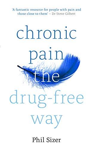 9781847094797: Chronic Pain The Drug-Free Way