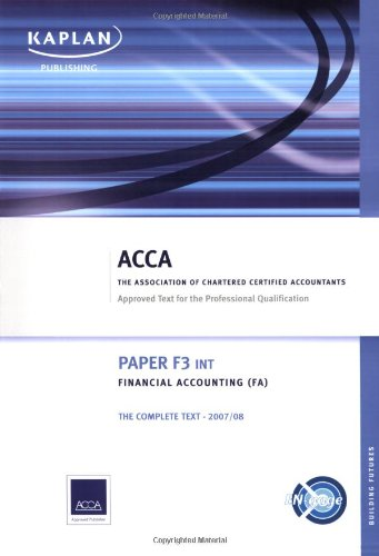 9781847102348: F3 Financial Accounting FA (INT): Complete Text (Acca Complete Text F3)