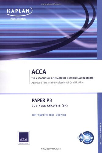 9781847102478: P3 Business Analysis BA: Complete Text (Acca Complete Text P3)