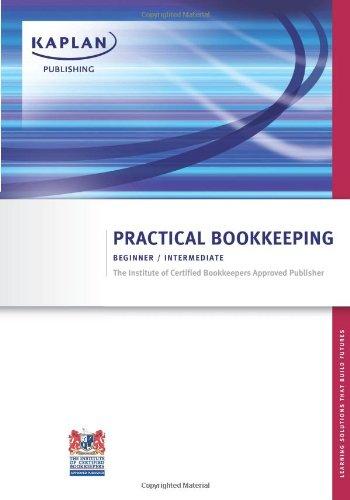ICB Practical Bookkeeping Beginner/Intermediate: Kaplan Publishing UK