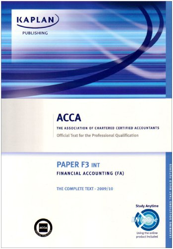9781847107237: ACCA F3 Financial Accounting FA (INT): Paper F3 INT: Complete Text