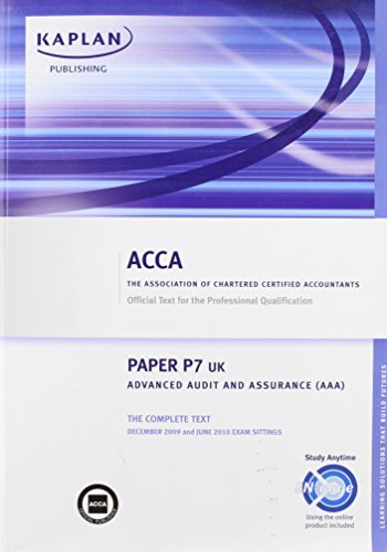 9781847107404: ACCA P7 Advanced Audit and Assurance AAA (UK): ACCA paper P7 UK: Complete Text