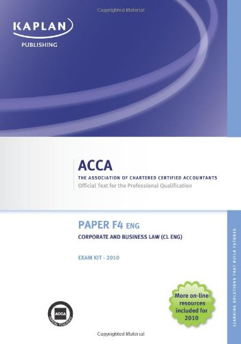 9781847107688: F4 Corporate and Business Law CL (UK): Exam Kit (Valid for June-Dec 2010)