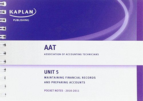 Unit 5 Maintaining Financial Records and Preparing Accounts (AAT Pocket Notes)