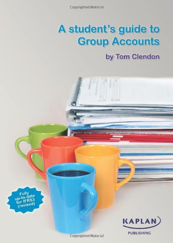 9781847109163: A Student's Guide to Group Accounts
