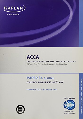 9781847109446: F4 Corporate and Business Law CL (GLO) - Complete Text: ACCA paper F4 global