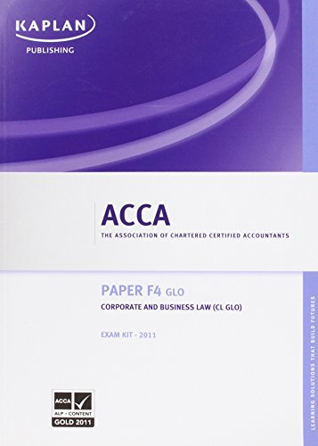 9781847109880: F4 Corporate and Business Law CL (GLO): Exam Kit (Acca)