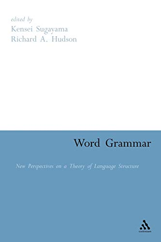 9781847140326: Word Grammar: Perspectives on a Theory of Language Structure: New Perspectives on a Theory of Language Structure