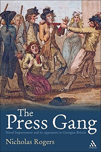9781847144683: The Press Gang: Naval Impressment and its opponents in Georgian Britain