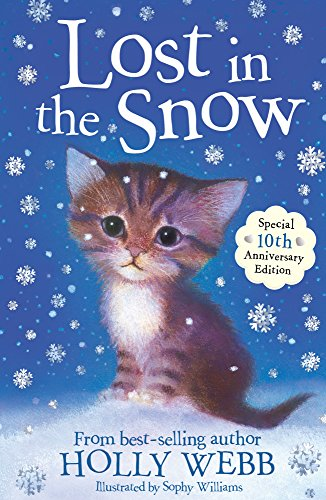 9781847150103: Lost in the Snow (Holly Webb Animal Stories)