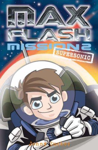 9781847150264: Max Flash: Supersonic: Mission 2 (Max Flash)