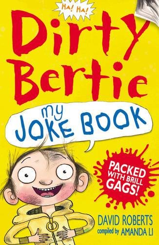My Joke Book (Dirty Bertie): MacDonald, Alan