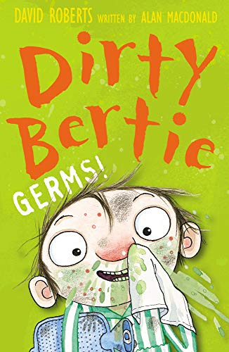 Germs! (Dirty Bertie): Alan MacDonald