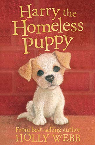 9781847150806: Harry the Homeless Puppy (Holly Webb Animal Stories)
