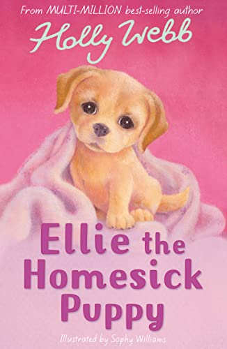 Ellie the Homesick Puppy (Holly Webb Animal Stories)