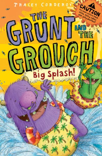 Big Splash (The Grunt and the Grouch): Tracey Corderoy