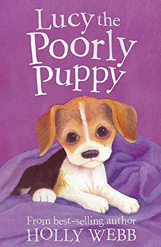 9781847151520: Lucy the Poorly Puppy (Holly Webb Animal Stories)
