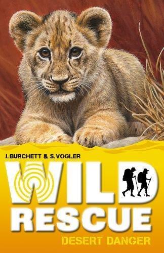 Desert Danger. Jan Burchett, Sara Vogler (Wild Rescue): Burchett, Jan