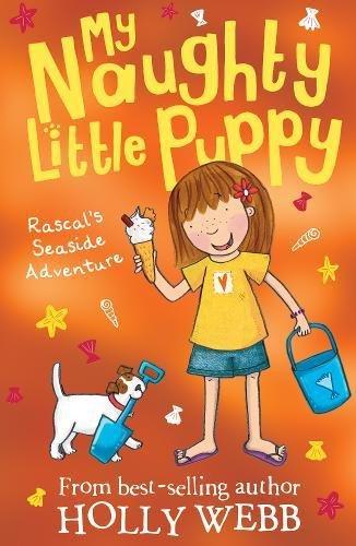 Rascal's Seaside Adventure (My Naughty Little Puppy): Webb, Holly