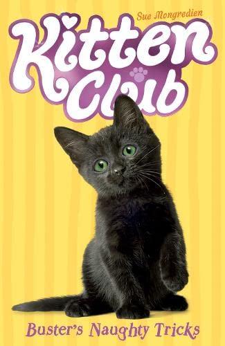 Buster's Naughty Tricks (Kitten Club): Mongredien, Sue