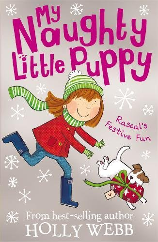 Rascal's First Christmas (My Naughty Little Puppy): Webb, Holly