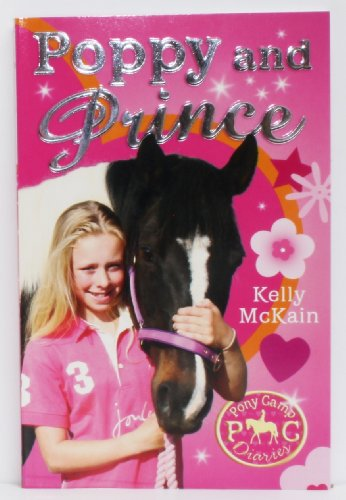 9781847152183: Poppy and Prince (Pony Camp Diaries) (Poppy and Prince)