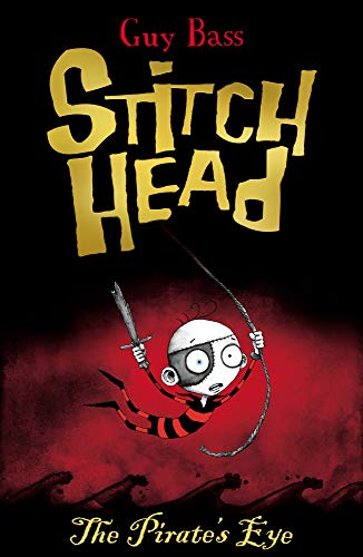 9781847152282: The Pirate's Eye (Stitch Head (2))