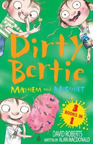 9781847152534: Mayhem and Mischief (Dirty Bertie)