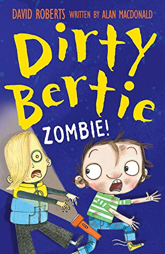 9781847153869: Zombie! (Dirty Bertie)