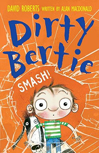 9781847154248: Smash! (Dirty Bertie)