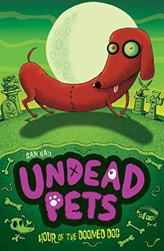 9781847154323: Hour of the Doomed Dog (Undead Pets)