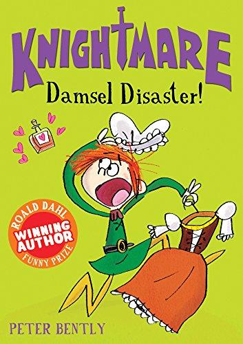 Damsel Disaster! (Knightmare): Bently, Peter