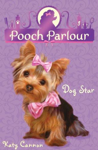 Dog Star (Pooch Parlour): Cannon, Katy
