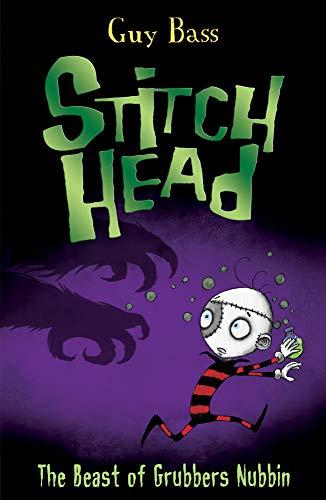 9781847156099: The Beast of Grubbers Nubbin (Stitch Head)