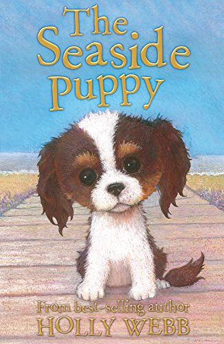 9781847156525: The Seaside Puppy (Holly Webb Animal Stories)