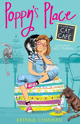 9781847156723: The Home-Made Cat Cafe1 (Poppy's Place)